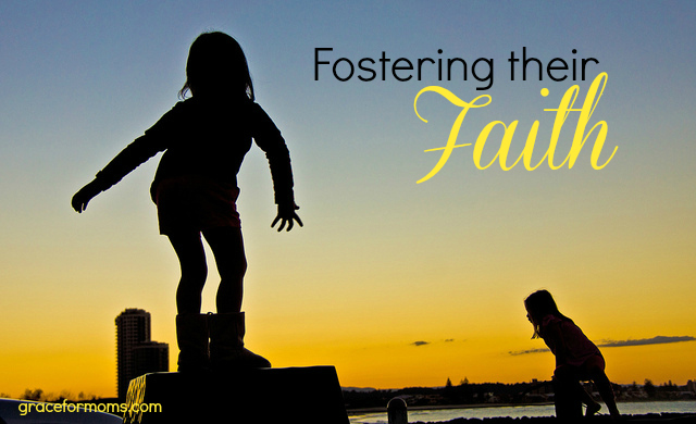 Fostering Your Child's Faith