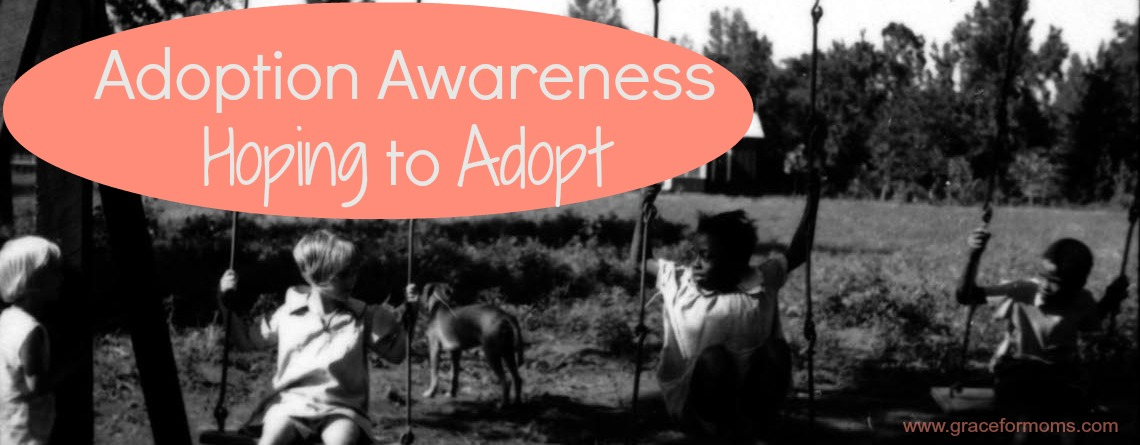 Adoption Awareness: Hoping to Adopt