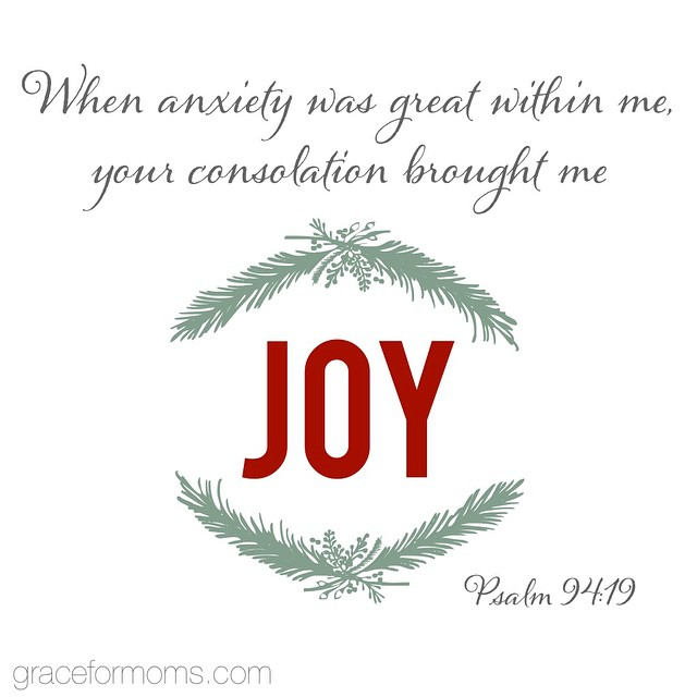 Somehow I think God knew what we'd do to ourselves as moms, especially during the holiday season, when he inspired this verse. #sharegrace #christmasjoy