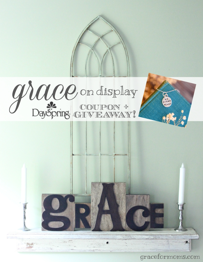Grace on Display Dayspring Giveaway