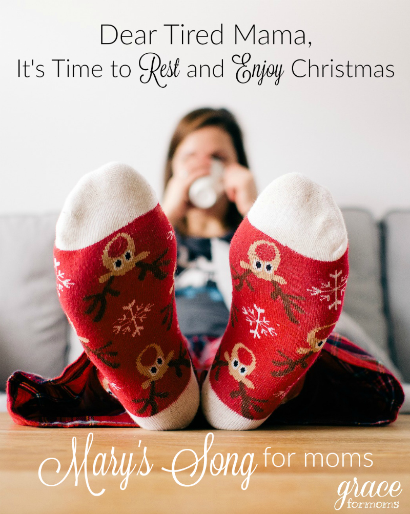 Dear Tired Mama, It's Time To Rest and Enjoy Christmas