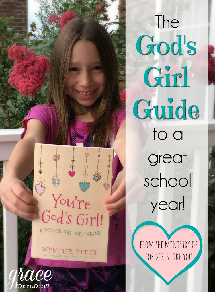 The God's Girl Guide to a Great School Year