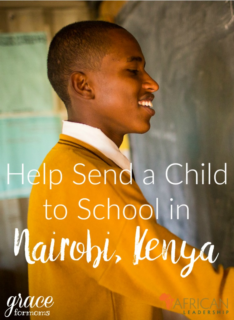Your family can help send a child to school in Nairobi, Kenya